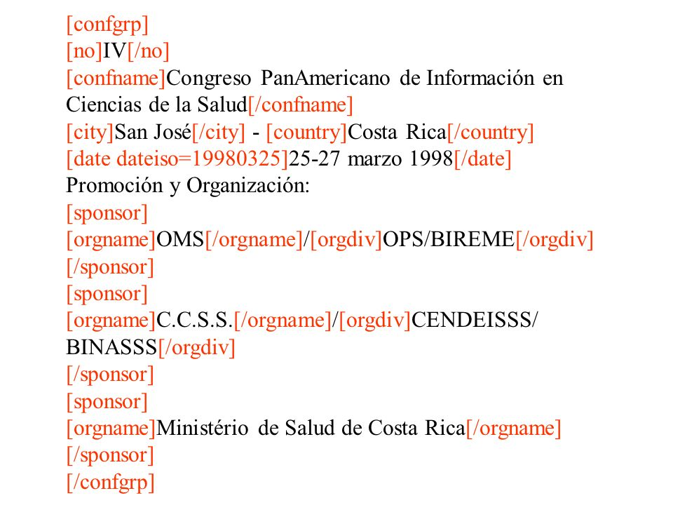 [confgrp] [no]IV[/no] [confname]Congreso PanAmericano de Información en. Ciencias de la Salud[/confname]